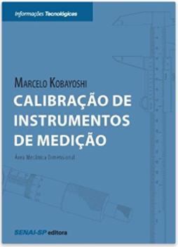 Calibração de Instrumentos de Medição - Série Informações Tecnológicas